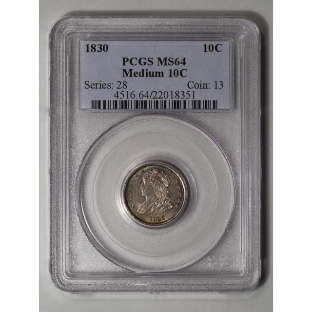 1830 10C Medium 10C Capped Bust Dime PCGS MS64