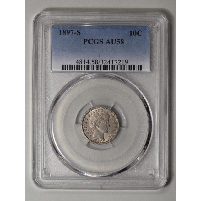 1897-S 10C Barber Dime PCGS AU58