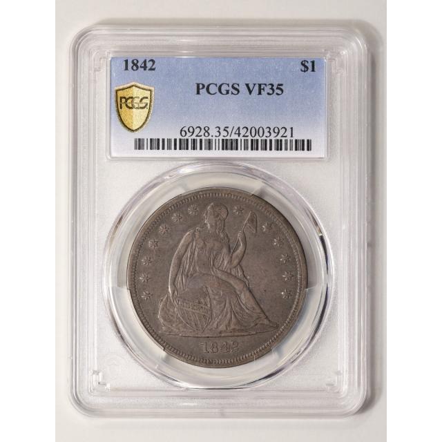 1842 $1 Liberty Seated Dollar PCGS VF35