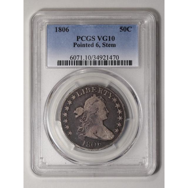 1806 50C Pointed 6, Stem Draped Bust Half Dollar PCGS VG10