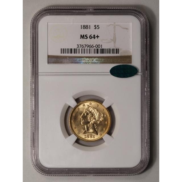 1881 Half Eagle - Motto $5 NGC MS64+ (CAC)