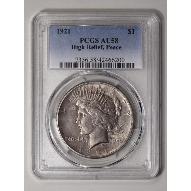 1921 $1 Peace Dollar - Type 1 High Relief PCGS AU58