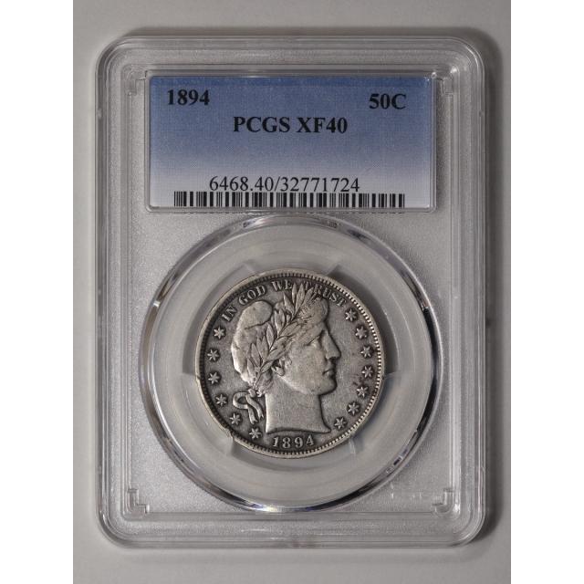 1894 50C Barber Half Dollar PCGS XF40