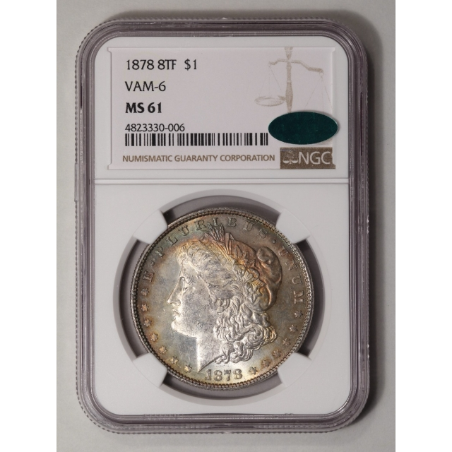 1878 8TF Morgan Dollar VAM-6 S$1 NGC MS61 (CAC)