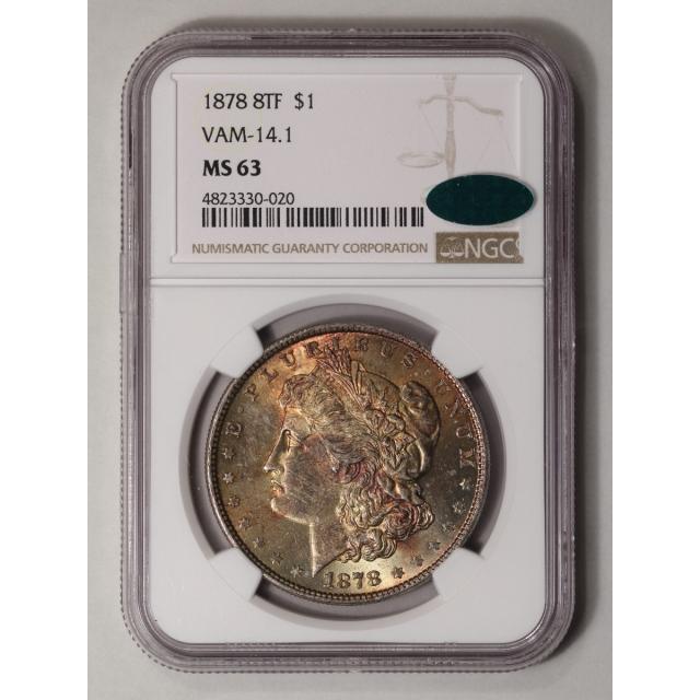 1878 8TF Morgan Dollar VAM-14.1 S$1 NGC MS63 (CAC)