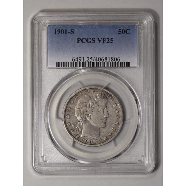 1901-S 50C Barber Half Dollar PCGS VF25