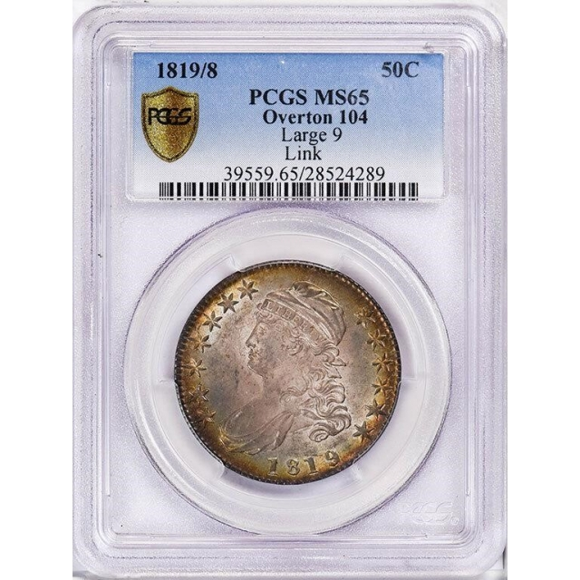 1819/8 50C Large 9 Overton 104 Capped Bust Half Dollar PCGS MS65